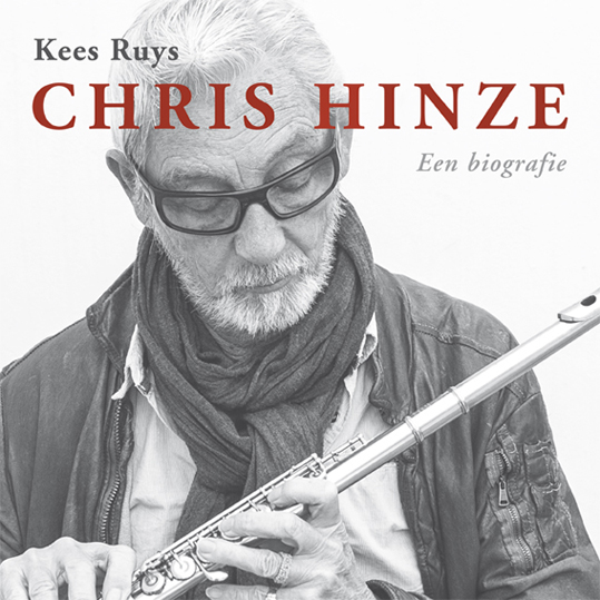 Chris Hinze. Een biografie