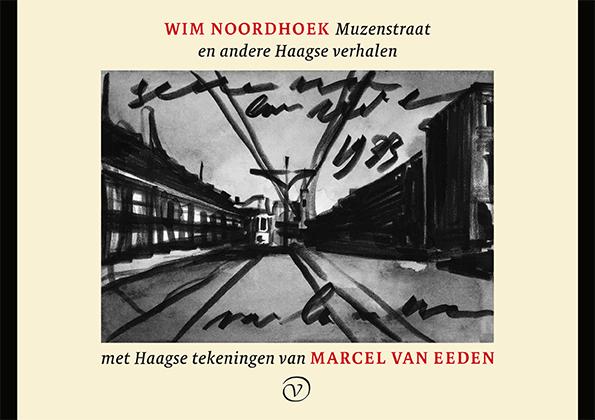 Muzenstraat en andere Haagse verhalen