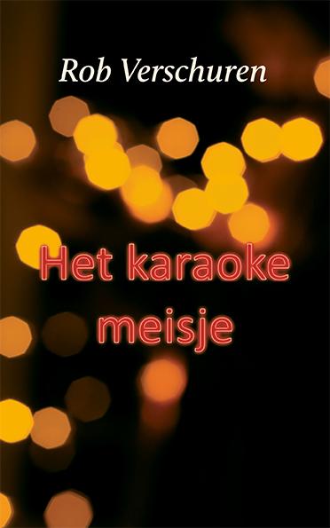 cover Het karaokemeisje, Rob Verschuren